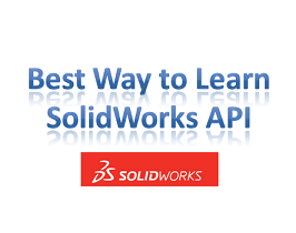 Best way to Learn SolidWorks API - CadOasis