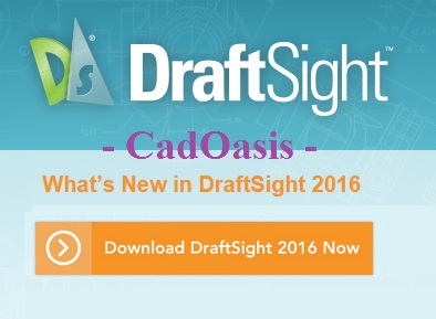 DraftSight 2016 SP0 Released