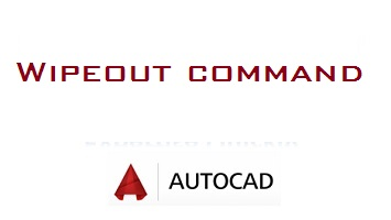 Wipeout command in AutoCAD